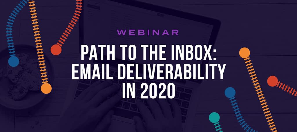 Takeaways from our DMA Webinar, A Journey to the Inbox - Validity